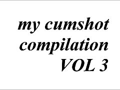 my cumshot compliation vol 3
